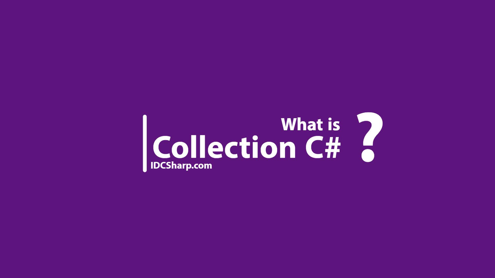 Collection pada bahasa pemrograman C#