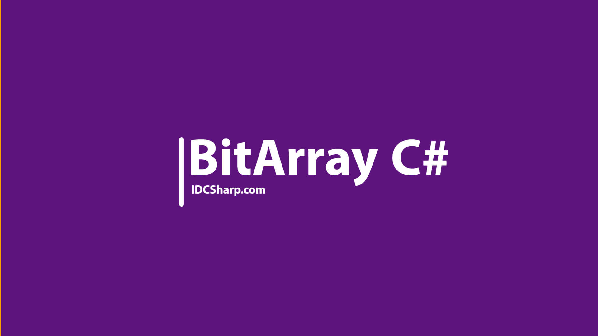 BitArray pada bahasa Pemrograman C# | IDCSharp